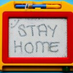 Covid Stay Home Message